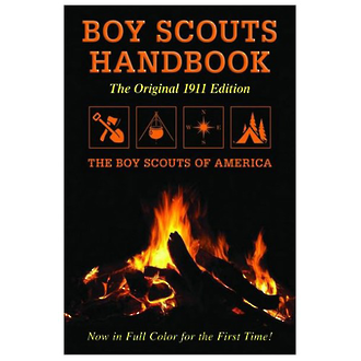 Boy Scouts Handbook - The Original 1911 Edition