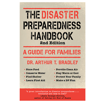 The Disaster Preparedness Handbook, 2nd Edition - A Guide for Families