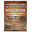 The Survivalist's Handbook - How to thrive when all things fall apart
