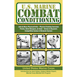 U.S. Marine Combat Conditioning - by United States Marine Corps